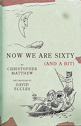 9780719565212: Now We Are Sixty (And a Bit)
