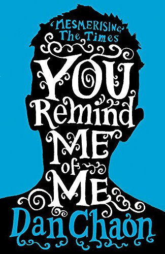 You Remind ME of ME (0719565413) by Dan Chaon