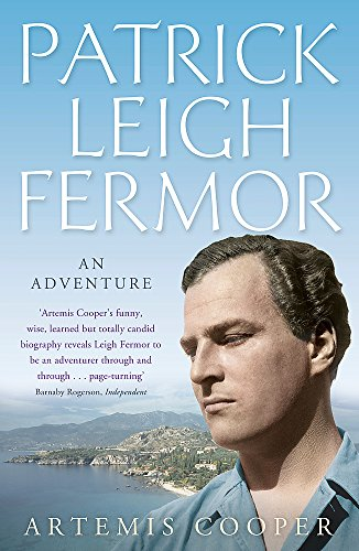 9780719565496: Patrick Leigh Fermor: An Adventure