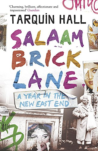 9780719565564: Salaam Brick Lane: A Year in the New East End