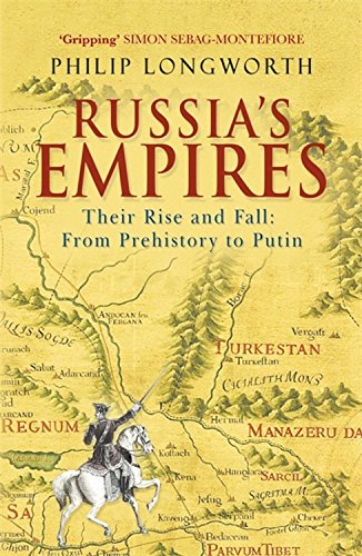9780719565830: Russia's Empires: Their Rise and Fall from Prehistory to Putin