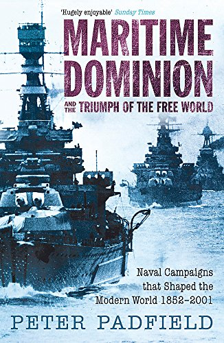 9780719566066: Maritime Dominion and the Triumph of the Free World