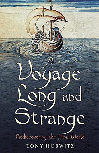 9780719566356: Voyage Long and Strange: Rediscovering the New World