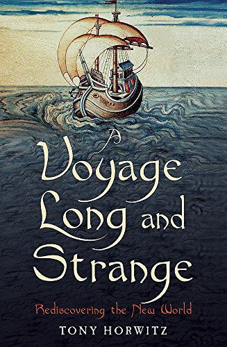 9780719566370: A Voyage Long and Strange : Rediscovering the New World