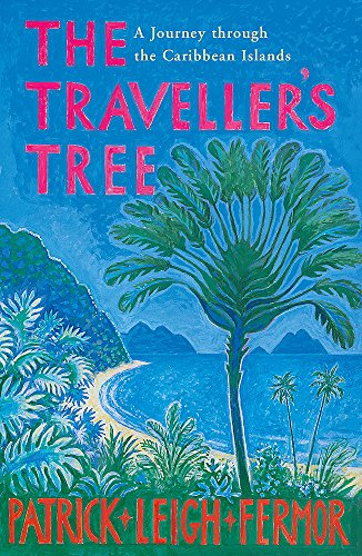 9780719566844: The Traveller's Tree: A Journey through the Caribbean Islands