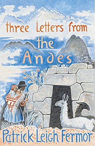 9780719566851: Three Letters from the Andes
