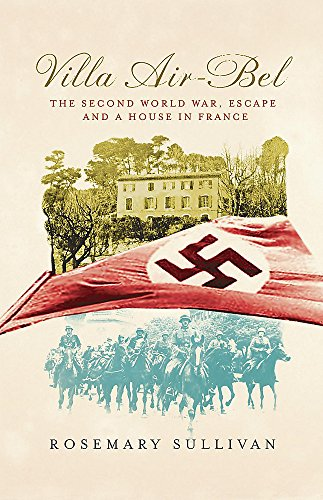 9780719566936: Villa Air-Bel: The Second World War, Escape and A House in France