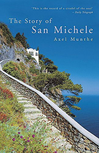 The Story of San Michele [Idioma Inglés]: Munthe, Axel
