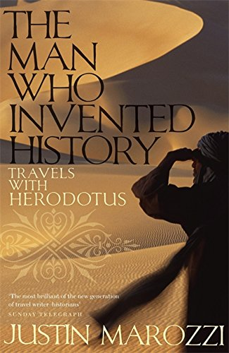 9780719567117: The Man Who Invented History: Travels with Herodotus