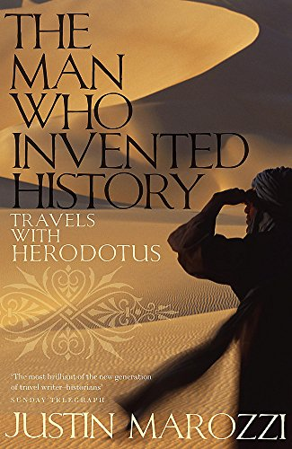 9780719567131: The Man Who Invented History: Travels with Herodotus