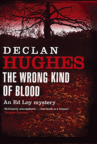 The Wrong Kind of Blood: Hughes, Declan