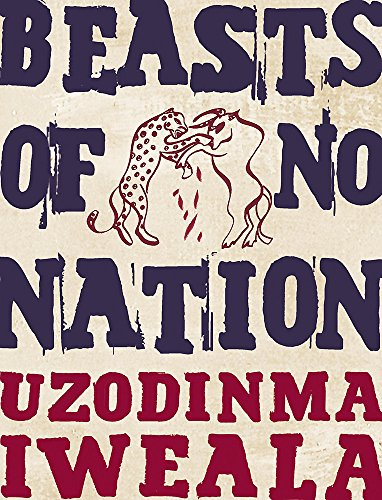 9780719567520: Beasts of No Nation