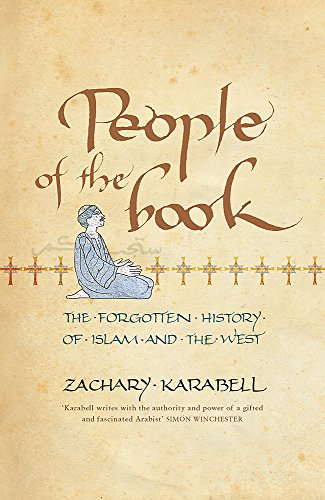 9780719567544: People of the Book: The Forgotten History of Islam and the West
