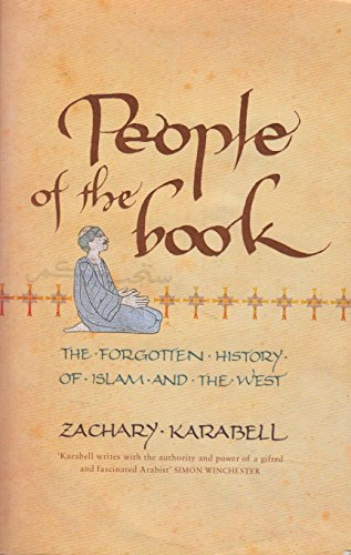 9780719567568: People Of The Book: The Forgotten History Of Islam And The West