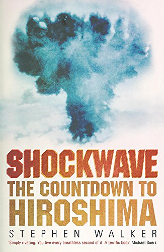 9780719567735: Shockwave: The Countdown to Hiroshima