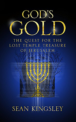 God's Gold The Quest for the Lost Temple Treasure of Jerusalem: Kingsley, Sean