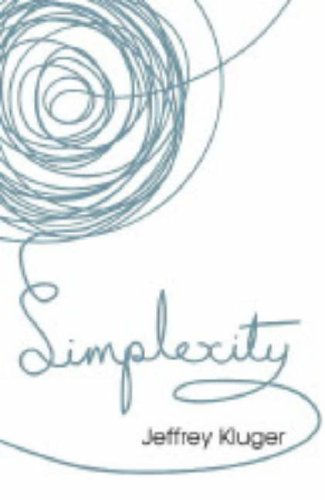 Simplexity: The Simple Rules of a Complex World (0719568129) by Jeffrey Kluger