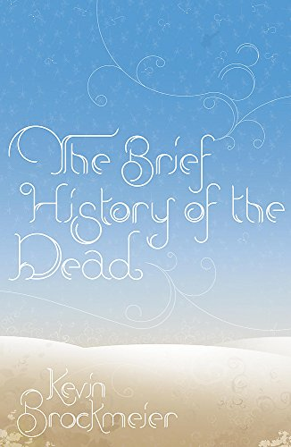 9780719568183: The Brief History of the Dead