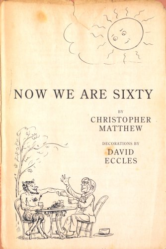 Now We are Sixty (071956820X) by Christopher Matthew