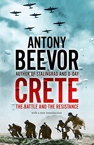 9780719568312: Crete: The Battle and the Resistance