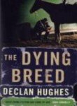 9780719568428: The Dying Breed