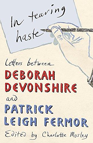 9780719568589: In tearing haste: letters between Deborah Devonshire and Patrick Leigh Fermor
