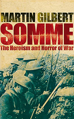9780719568633: Somme: The Heroism and Horror of War