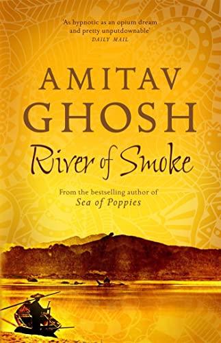 9780719568893: River of Smoke: Ibis Trilogy Book 2