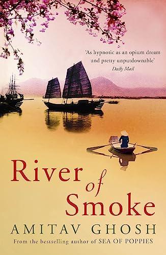 9780719568893: River of Smoke (Ibis Trilogy)