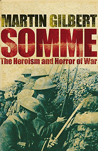 9780719568909: Somme: The Heroism and Horror of War
