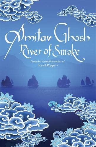 9780719568985: River of Smoke: Ibis Trilogy Book 2