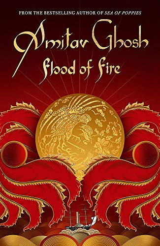 9780719569005: Flood of Fire (Ibis Trilogy)