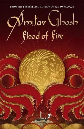9780719569012: Flood of Fire (Ibis Trilogy)