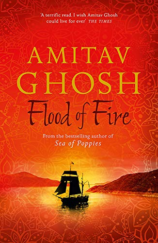 9780719569029: Flood of Fire (Ibis Trilogy)