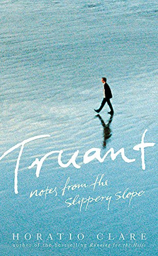 9780719569166: Truant: Notes from the Slippery Slope