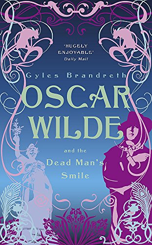 9780719569210: Oscar Wilde and the Dead Man's Smile