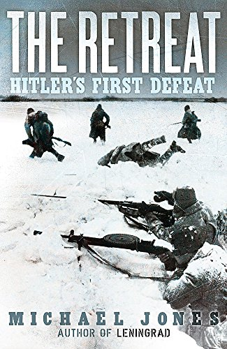 9780719569265: The Retreat: Hitler's First Defeat