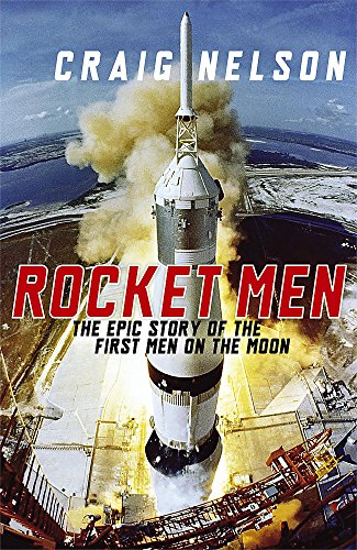 9780719569487: Rocket Men: The Epic Story of the First Men on the Moon
