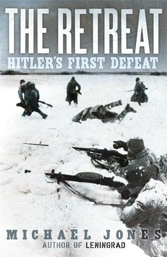 9780719569524: The Retreat: Hitler's First Defeat