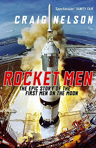 9780719569586: Rocket Men: The Epic Story of the First Men on the Moon