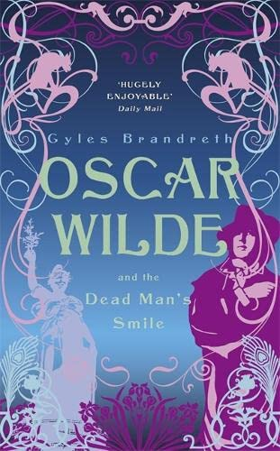 9780719569807: Oscar Wilde and The Dead Man's Smile