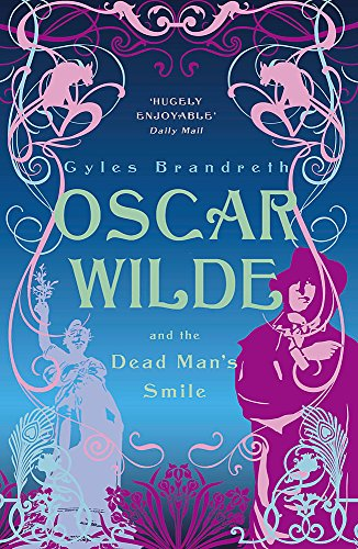 9780719569906: Oscar Wilde and the Dead Man's Smile