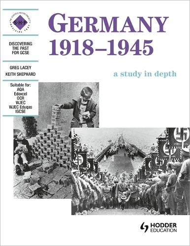 9780719570599: Germany 1918-1945: Student's Book (Discovering the Past for GCSE)