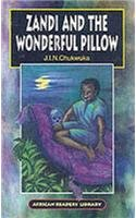 9780719571251: Zandi and the Wonderful Pillow (African Readers Library)