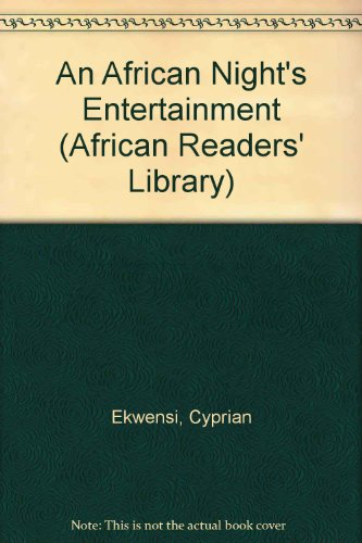 9780719571268: An African Night's Entertainment (African Readers Library)