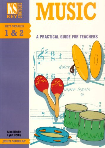 9780719571732: Music: A Practical Guide for Teachers (Key Strategies)