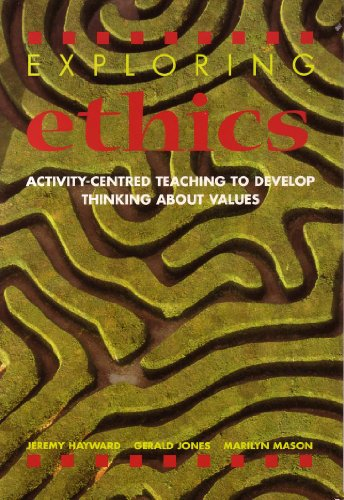 9780719571817: Exploring Ethics: Activity-Centered Teaching to Develop Thinking About Values