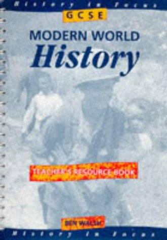 9780719572326: GCSE Modern World History: Teacher's Book (History in Focus)