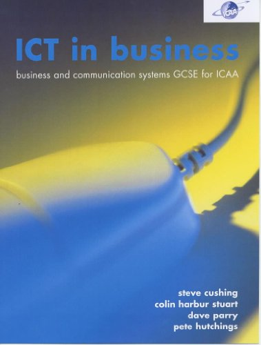 9780719572647: Ict in Business: Ict in Business & Communication Systems Gcse for Icaa