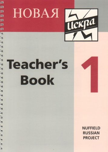 9780719572852: Novaya Iskra: Teacher's Book Bk.1